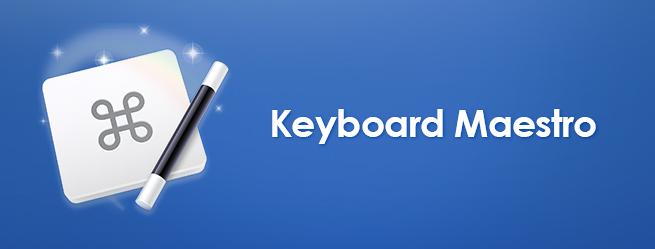 Keyboard-Maestro