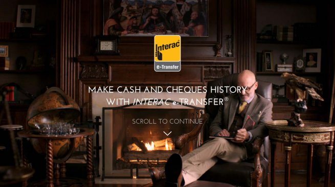 INTERAC e Transfer®    Make Cash and Cheques History