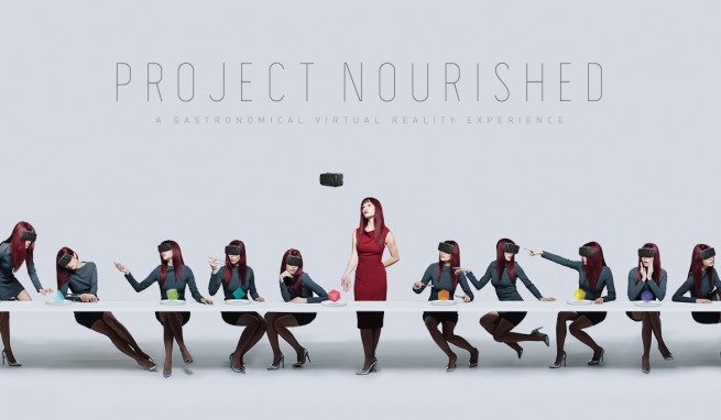 Project Nourished  A Gastronomical Virtual Reality Experience